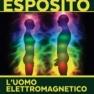 L'uomo elettromagnetico